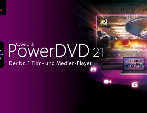 CyberLink PowerDVD 21: Neu definierte Medien-Wiedergabe auf allen Endgeräten